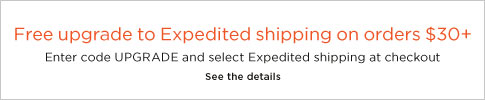 Free upgrade to Expedited shipping on orders $30+