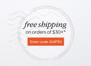 Free shipping on $30 or more Enter code: SHIP30