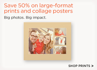 Save 50% on large-format prints and collage posters