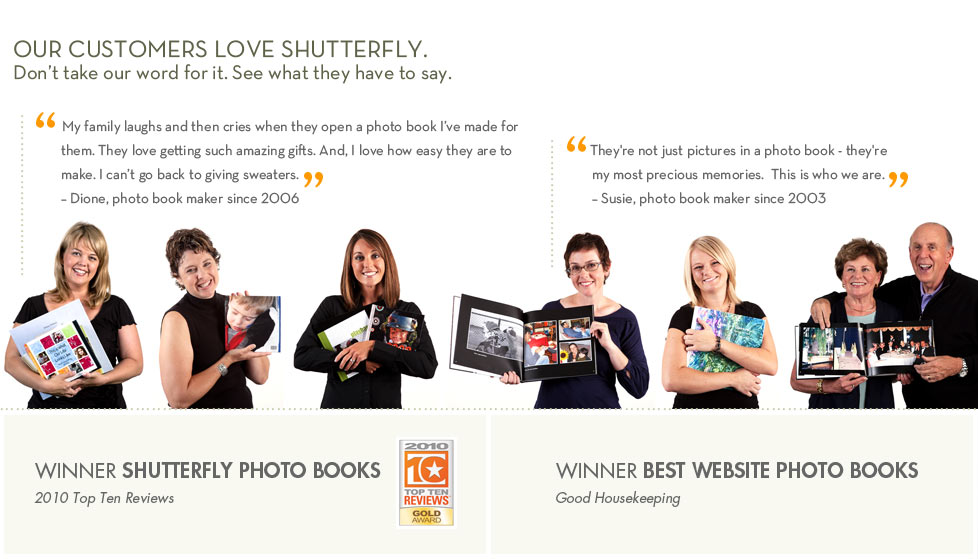 Our customers love Shutterfly.
