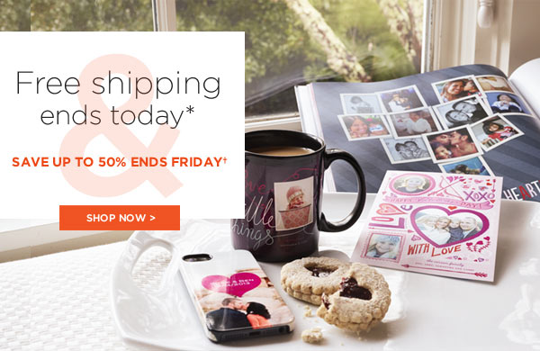 Free shippping ends today*. And, save up to 50% ends Friday†
