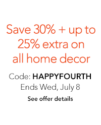 Save 30% on home decor + up to 25% off extra