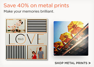Save 40% on metal prints