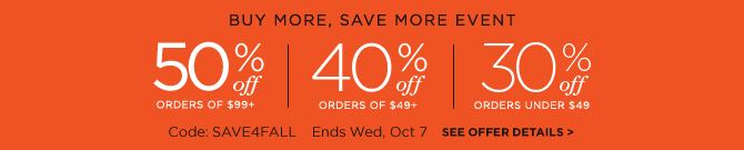 save 50%, 40%, or 30% on orders