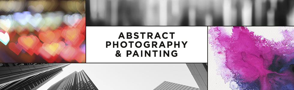Abstract Photography & Paintings