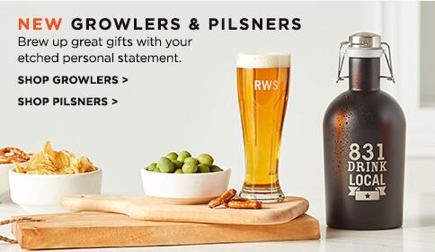 New Growlers & Pilsners
