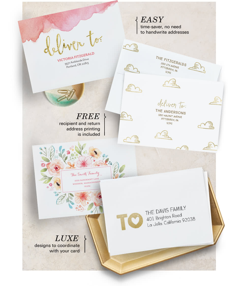 Easy, free address printing, luxe designs